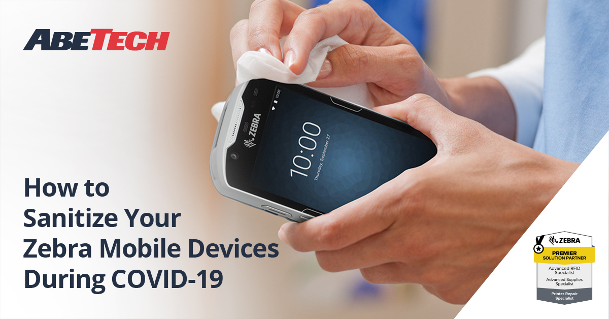 How to Sanitize Your Zebra Mobile Devices During COVID-19