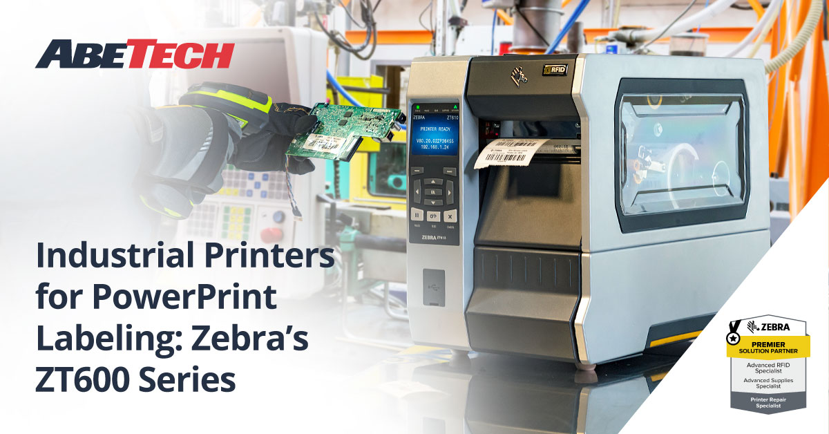 Industrial Printers for PowerPrint Labeling: Zebra's ZT600 Series