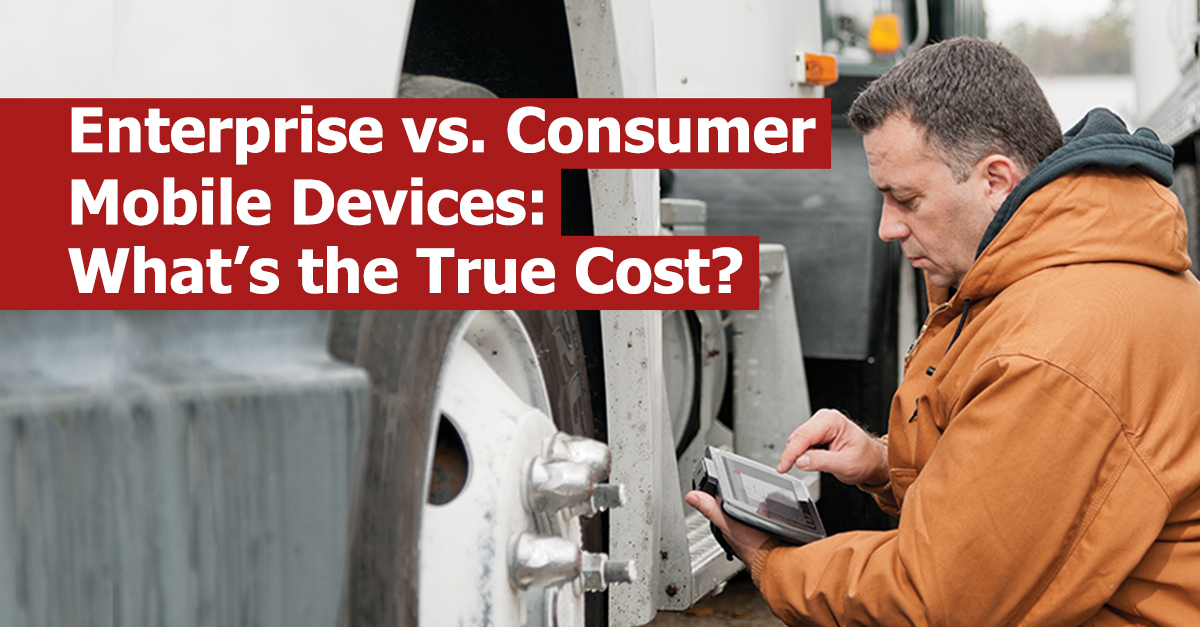 Enterprise vs. Consumer Mobile Devices: What's the True Cost?