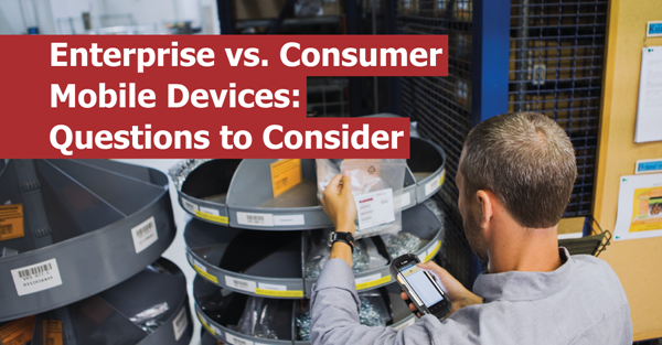 Enterprise vs Consumer Devices: Questions to Consider
