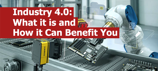 Industry 4.0: What it is and How it Can Benefit You